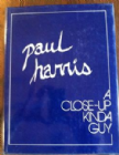A close up Kinda Guy by 	Paul Harris